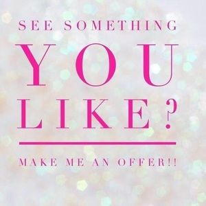 Offers Welcome ! Dont be shy!